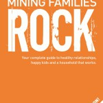 World first: a SELF-HELP BOOK for mining families